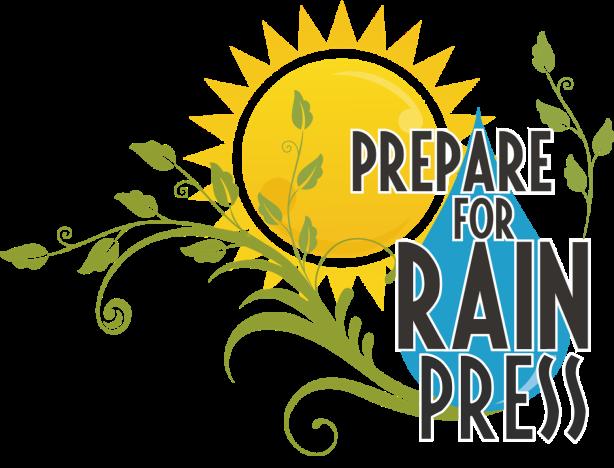 Prepare for Rain Press