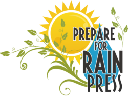 Prepare for Rain Press